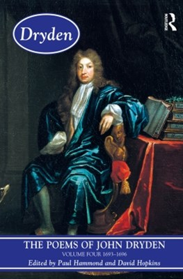 The Poems of John Dryden: Volume Four
