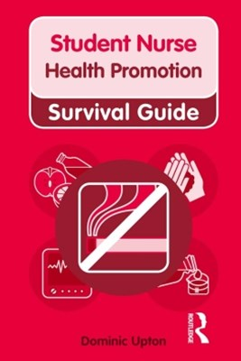 Nursing & Health Survival Guide: Health Promotion