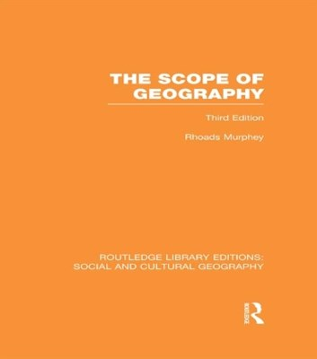 Scope of Geography (RLE Social & Cultural Geography)