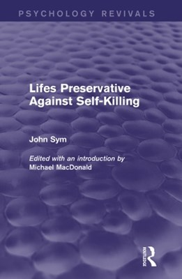 Lifes Preservative Against Self-Killing (Psychology Revivals)