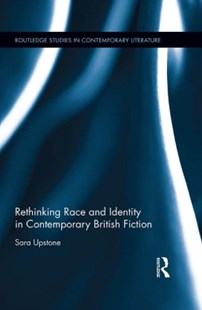 (ebook) Rethinking Race and Identity in Contemporary British Fiction - Reference