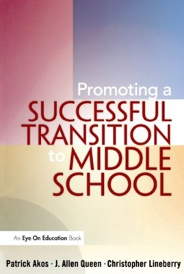 Promoting a Successful Transition to Middle School