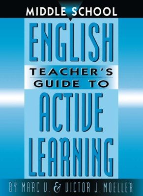 (ebook) Middle School English Teacher's Guide to Active Learning