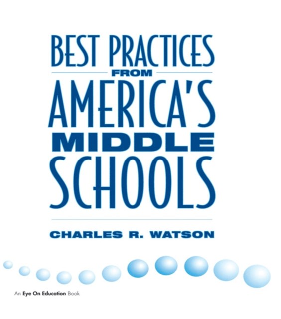 Best Practices From America's Middle Schools