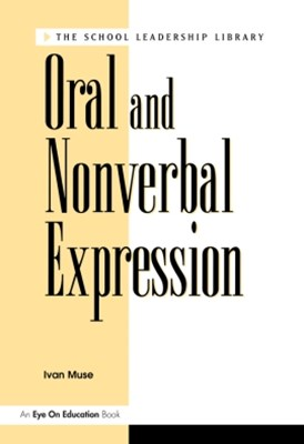 Oral and Nonverbal Expression