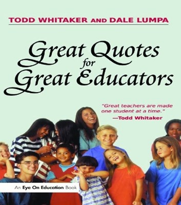 Great Quotes for Great Educators
