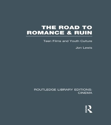 The Road to Romance and Ruin