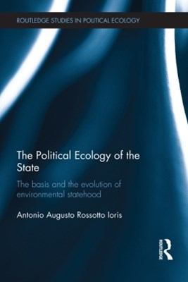 The Political Ecology of the State