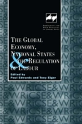 Global Economy, National States and the Regulation of Labour