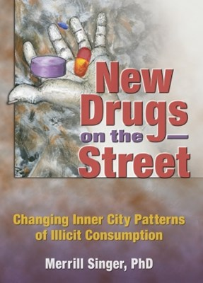New Drugs on the Street