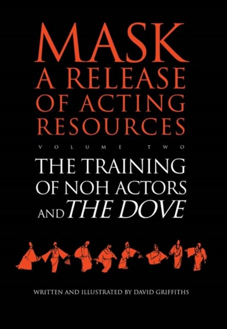 Training of Noh Actors and The Dove
