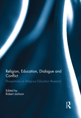 Religion, Education, Dialogue and Conflict