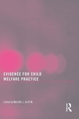 Evidence for Child Welfare Practice