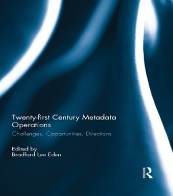 Twenty-first Century Metadata Operations