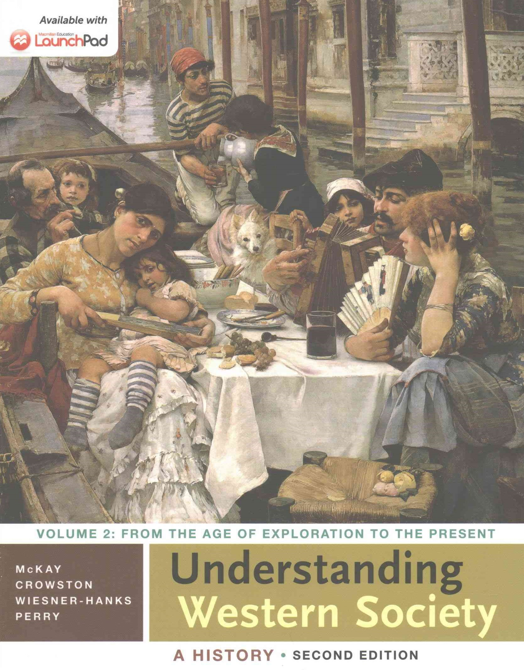 Understanding Western Society + Sources for Western Society, Vol. 2, 3rd Ed.