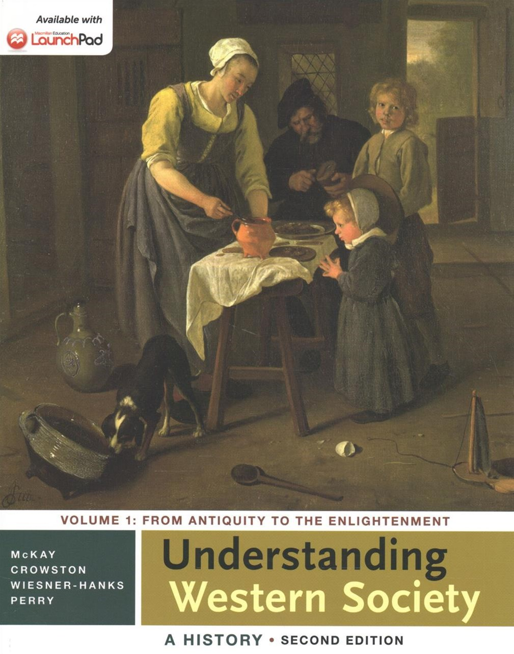 Understanding Western Society + Sources for Western Society, Vol. 1