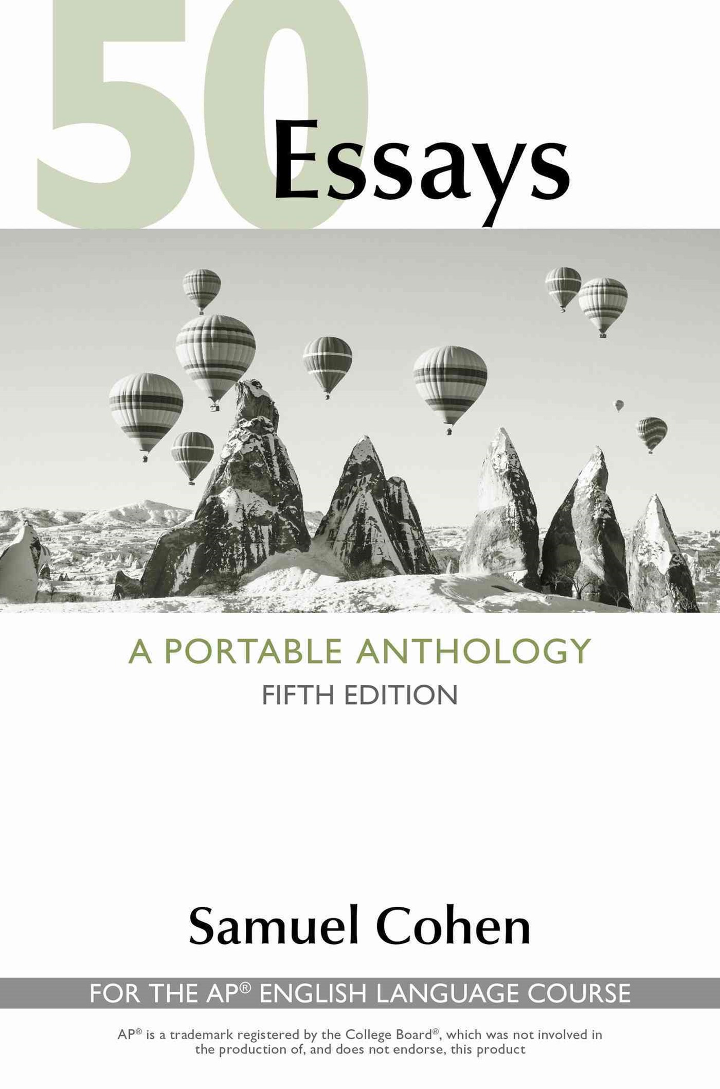 50 Essays: a Portable Anthology (High School Edition)