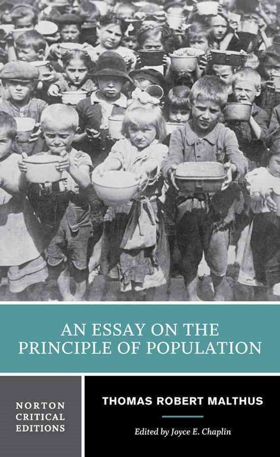 An Essay on the Principle of Population Norton Critical Edition