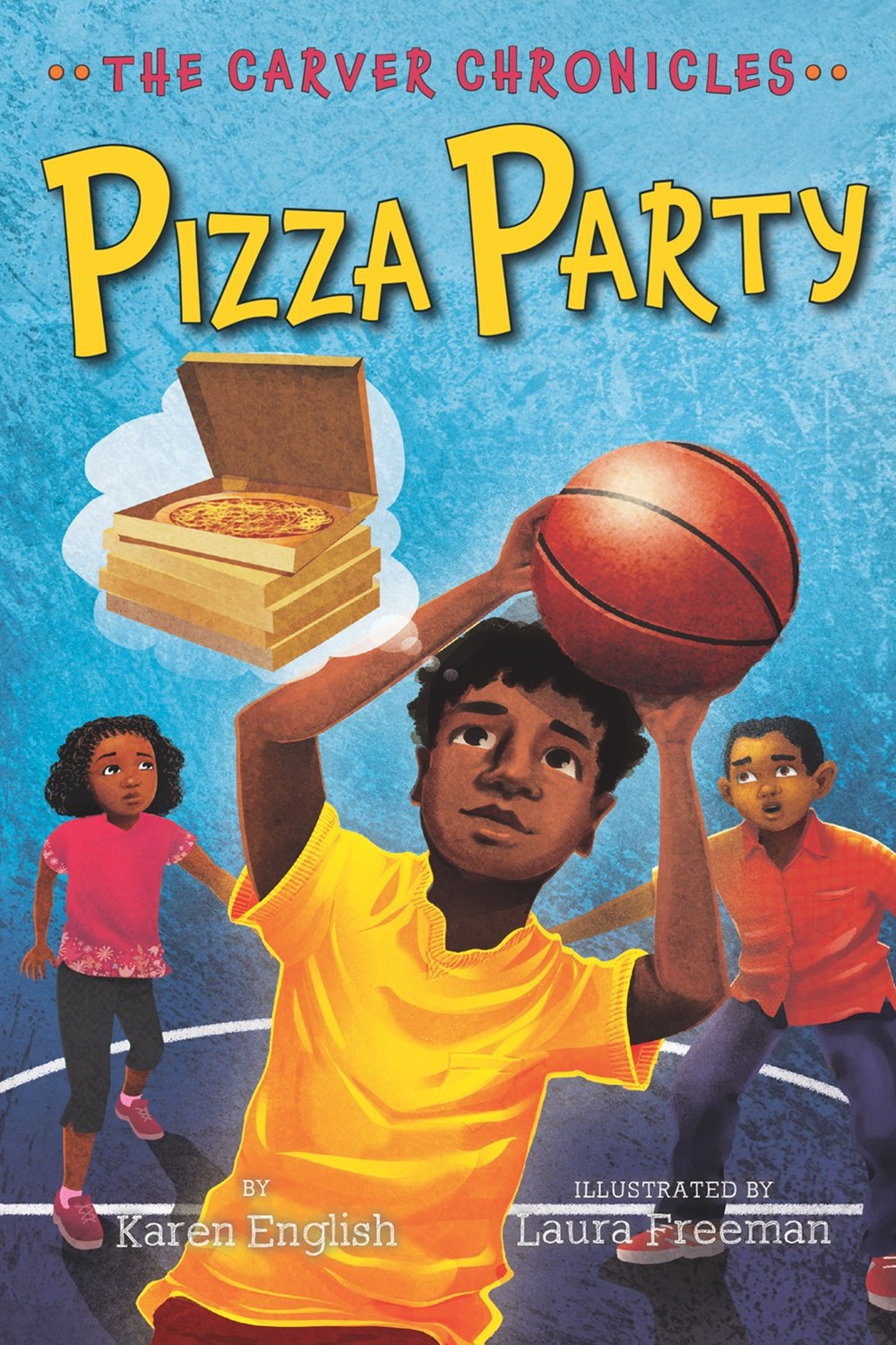 Pizza Party: The Carver Chronicles, Book 6