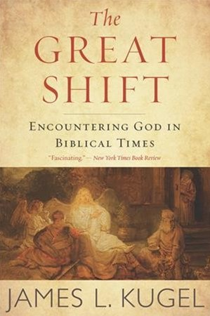 Great Shift: Encountering God in Biblical Times