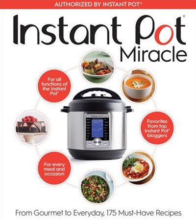 Instant Pot Cookbook: 175 Delicious Recipes for Every Meal and Occasion