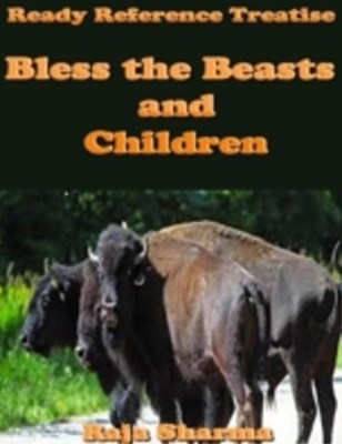 Ready Reference Treatise: Bless the Beasts and Children