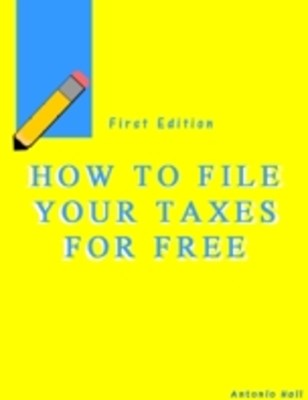 (ebook) How to File Your Taxes for Free?