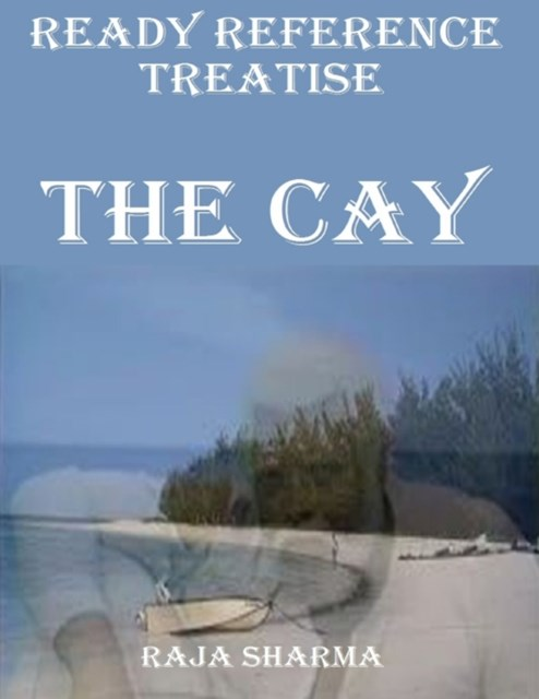 Ready Reference Treatise: The Cay