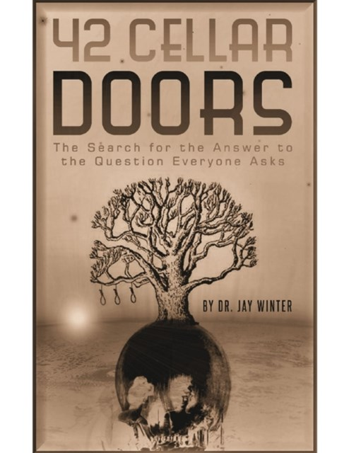 (ebook) 42 Cellar Doors: The Search for the Answer to the Question Everyone Asks