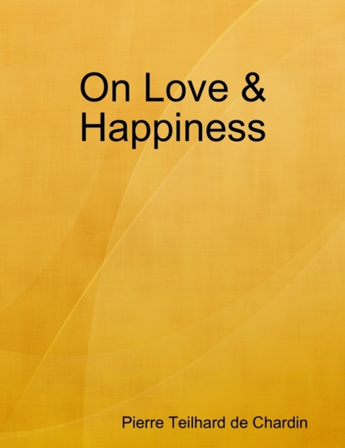 On Love & Happiness