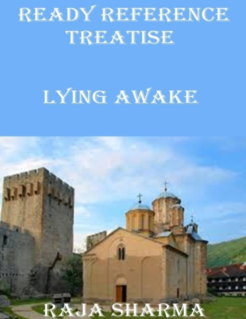 Ready Reference Treatise: Lying Awake