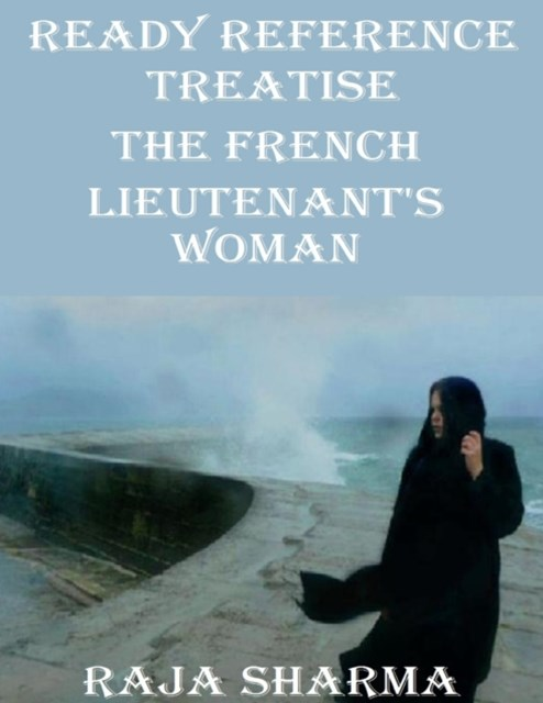 Ready Reference Treatise: The French Lieutenant's Woman