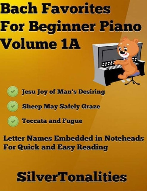 Bach Favorites for Beginner Piano Volume 1 A