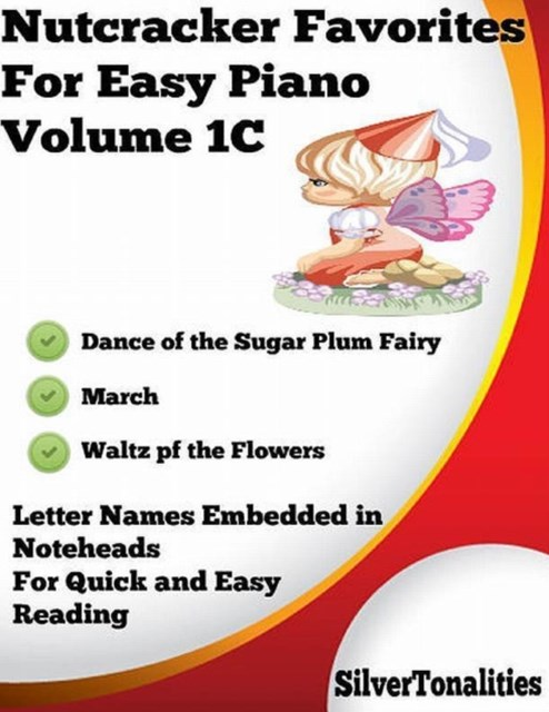 Nutcracker Favorites for Easy Piano Volume 1 C