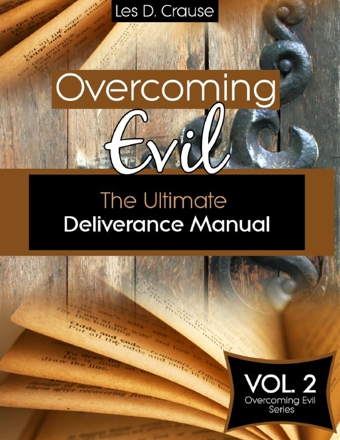 (ebook) Overcoming Evil - The Ultimate Deliverance Manual