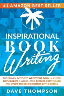 Inspirational Book Writing (paperback) by Dave Thompson (9781329958036) - PaperBack - Business & Finance