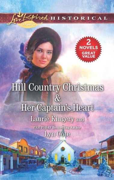 Hill Country Christmas & Her Captain's Heart