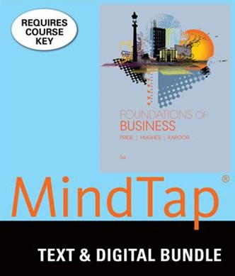 Bundle: Foundations of Business, Loose-Leaf Version, 5th + LMS Integrated for MindTap Introduction to Business, 1 Term (6 Months) Printed Access Card