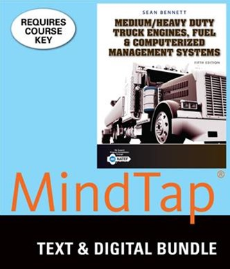 Bundle: Medium/Heavy Duty Truck Engines, Fuel and Computerized Management Systems, 5th + MindTap Di
