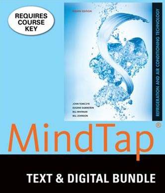 Bundle: Refrigeration and Air Conditioning Technology, 8th + MindTap HVAC, 2 Terms (12 Months) Printed Access Card