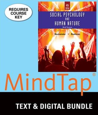 Bundle: Social Psychology and Human Nature, Brief, 4th + MindTap Psychology, 1 Term (6 Months) Prin