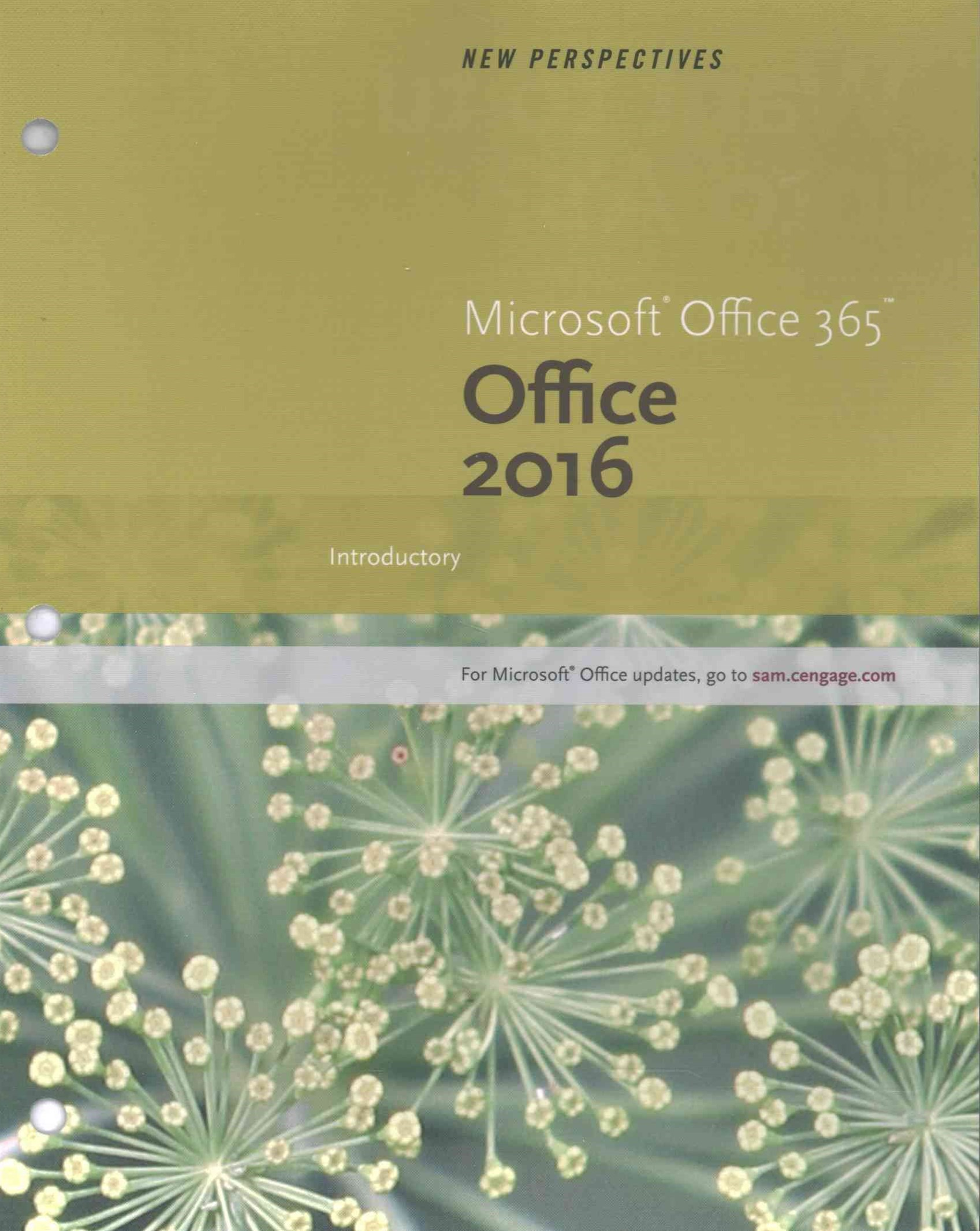 New Perspectives Microsoft® Office 365 and Office 2016
