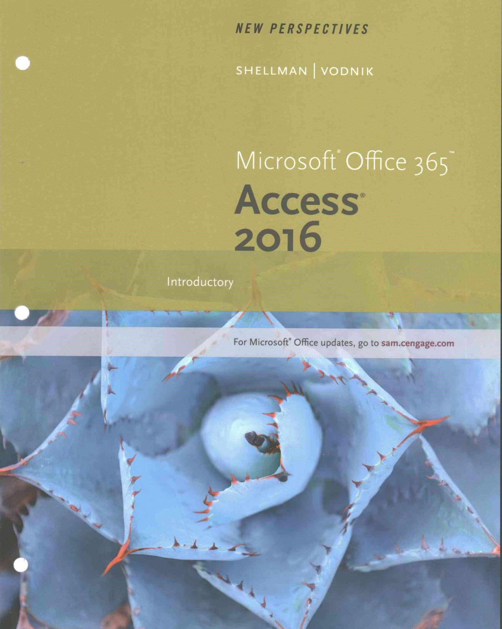 New Perspectives Microsoft® Office 365 and Access 2016