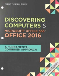 Discovering Computers and Microsoft® Office 365 and Office 2016