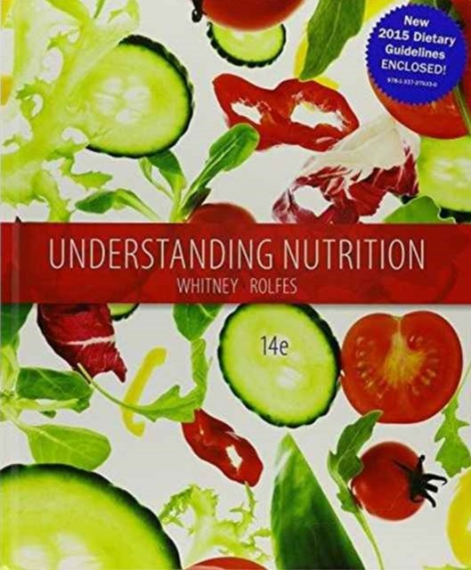 Understanding Nutrition : Dietary Guidelines Update