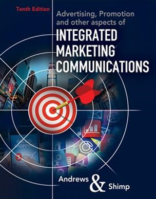 Advertising Promotion and Other Aspects of Integrated Marketing Communications + Mindtap Ad Age on