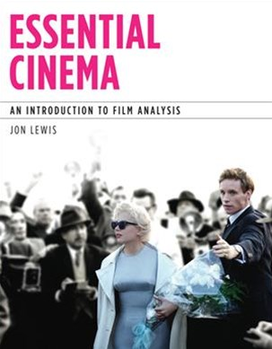 Essential Cinema : An Introduction to Film Analysis (with MLA Update  Card)