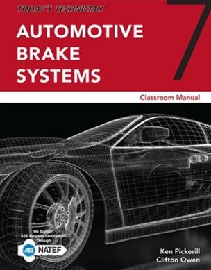 Automotive Brake Systems Classroom Manual