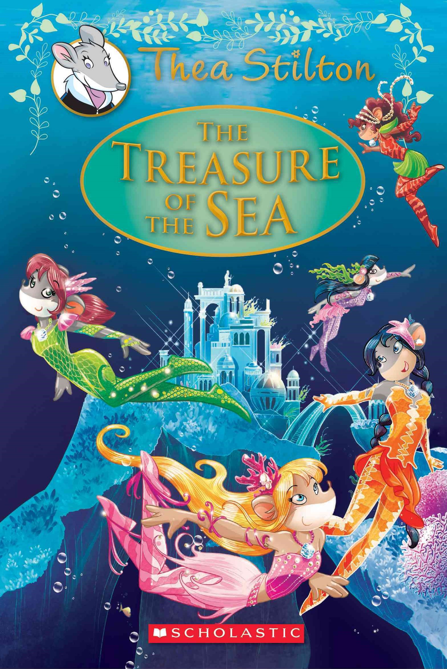 The Treasure of the Sea (Thea Stilton Special Edition Book 5)