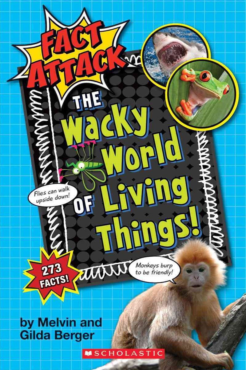 The Wacky World of Living Things!
